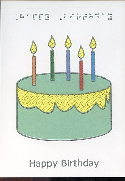 Braille Greeting Card Birthday Candles Colours with the text Happy Birthday in braille and raised print, and the tactile image of a birthday cake with candles