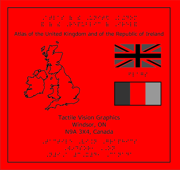 Tactile Atlas of the UK and Ireland, the cover shows the outline of the British Isles and two flags: the Union Jack and the flag of Eire